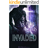 Invaded (Unbreakable Book 1)