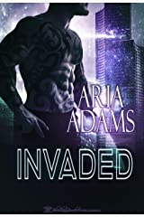 Invaded (Unbreakable Book 1) Kindle Edition