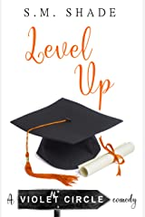Level Up (Violent Circle Book 5) Kindle Edition