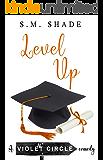 Level Up (Violent Circle Book 5)