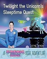 Twilight The Unicorn's Sleepytime Quest: Twilight