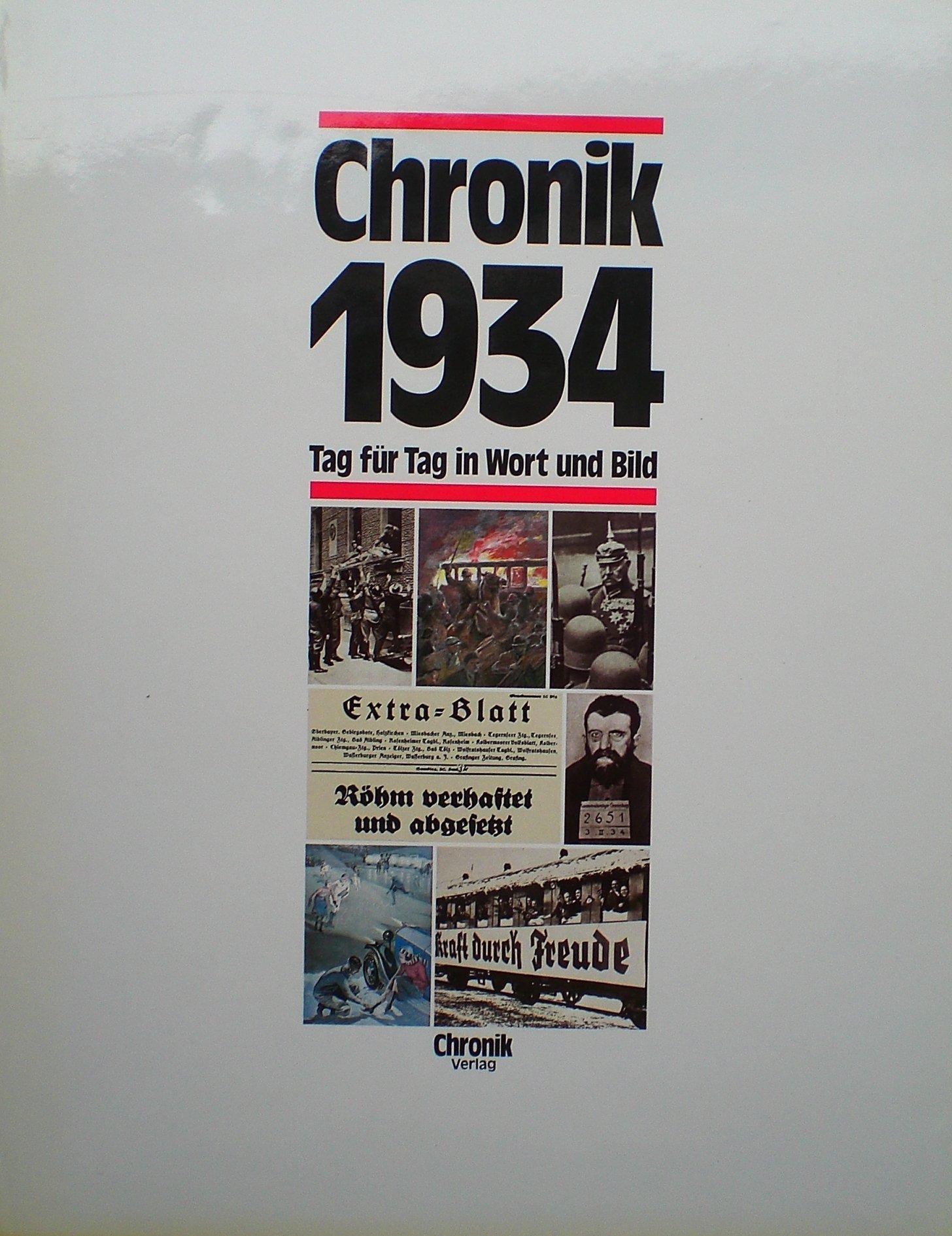 Chronik 1934 (Chronik / Bibliothek des 20. Jahrhunderts. Tag für Tag in Wort und Bild)