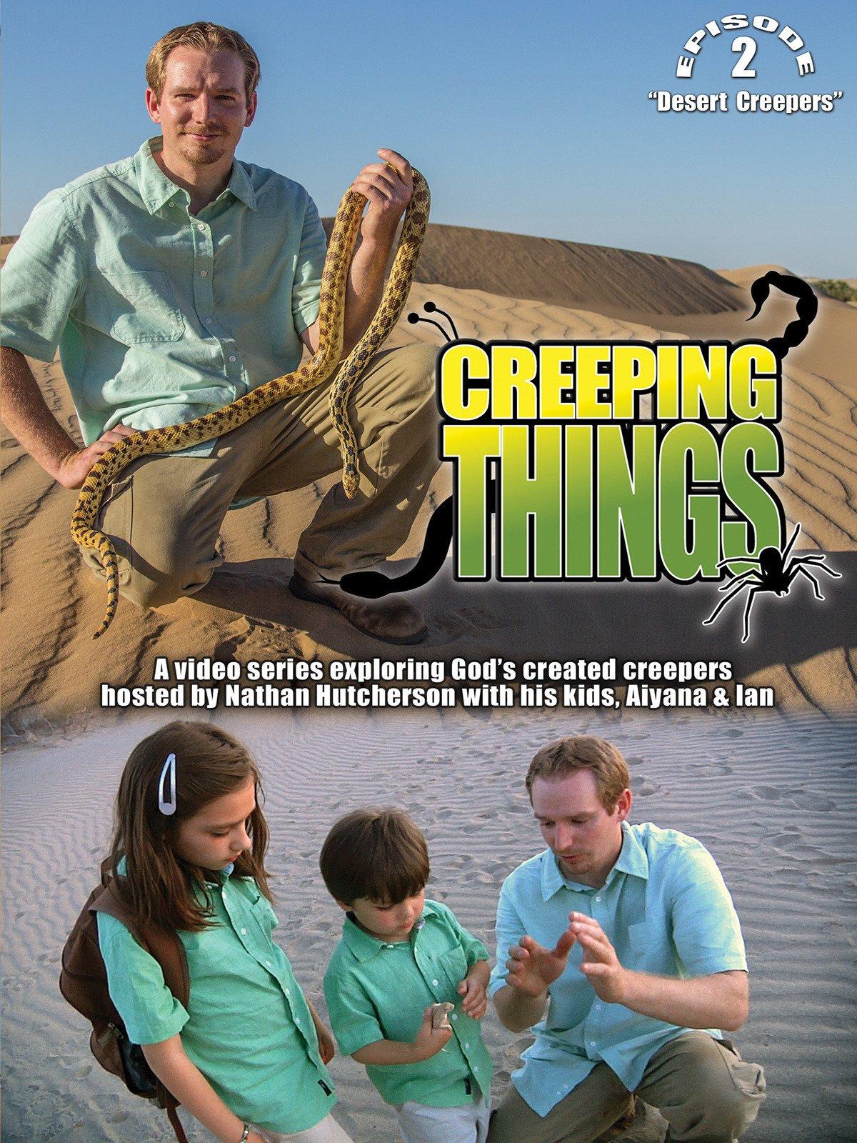 "Creeping Things ""Desert Creepers"""
