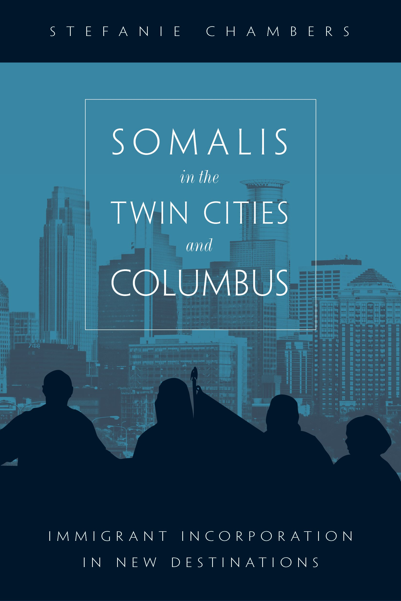 Somalis in the Twin Cities and Columbus: Immigrant