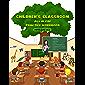 CHILDREN'S CLASSROOM : ALL IN ONE PRACTICE WORKBOOK