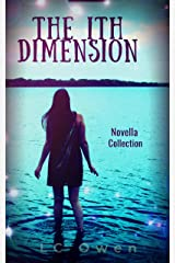 The Ith Dimension: Novella Collection Kindle Edition