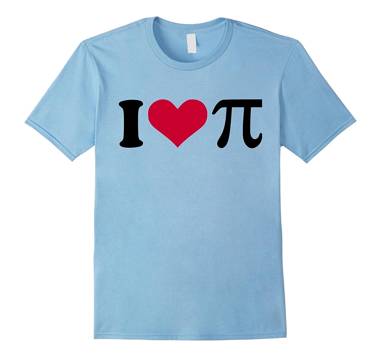 I love pi T-Shirt-PL