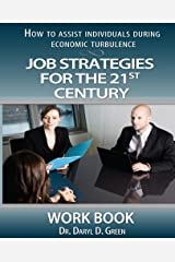 Job Strategies for the 21st Century-Workbook Kindle Edition