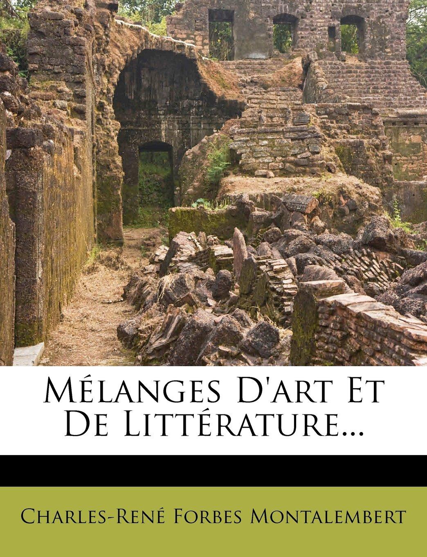 Read Online Melanges D'Art Et de Litterature... (French Edition) pdf epub