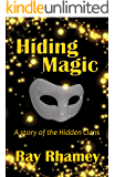 Hiding Magic: A story of the Hidden Clans