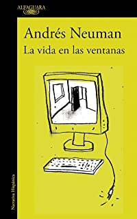La vida en las ventanas / Life in the Windows (Spanish Edition)