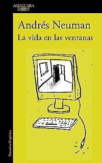 La vida en las ventanas / Life in the Windows (Spanish Edition)