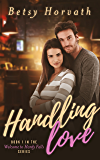 Handling Love (Welcome to Hardy Falls Book 1)