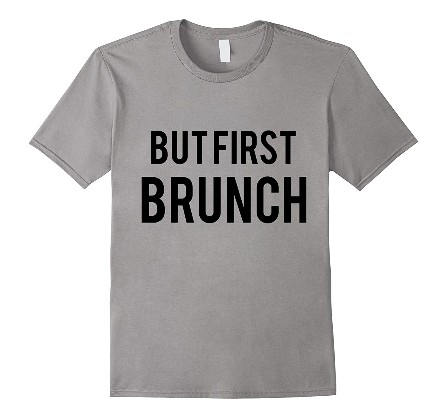 But First Brunch T-shirt-Art