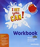 Anglais 6e cycle 3 A1-A2 I bet you can! : Workbook