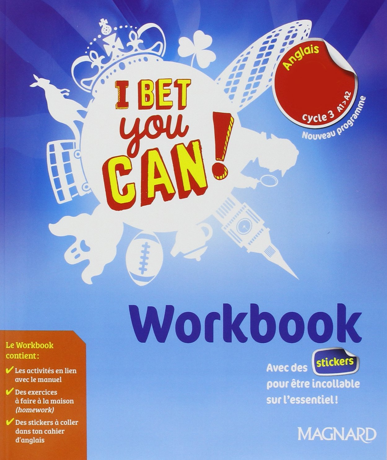 Amazon Fr Anglais 6e Cycle 3 A1 A2 I Bet You Can Workbook
