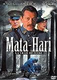 Mata-Hari : La vraie histoire