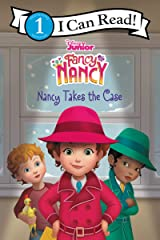 Disney Junior Fancy Nancy: Nancy Takes the Case (I Can Read Level 1) Hardcover