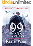 99 Days (Red Proxy Book 2)