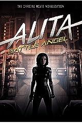 Alita: Battle Angel: The Official Movie Novelization Kindle Edition
