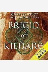 Brigid of Kildare: A Novel Audible Audiobook