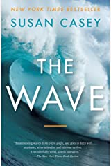 The Wave: In Pursuit of the Rogues, Freaks, and Giants of the Ocean Paperback