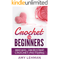 Crochet for Beginners: Learn how to Crochet (English Edition)