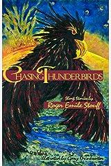 Chasing Thunderbirds Kindle Edition