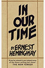 In Our Time: Stories Kindle Edition