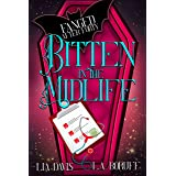 Bitten in the Midlife: A Paranormal Women's Fiction Novel (Fanged After Forty Book 1)