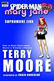 Spider-Man Loves Mary Jane: Sophomore Jinx Premiere HC: Season 2 - Premiere v. 1 (Marvel Premiere Editions)