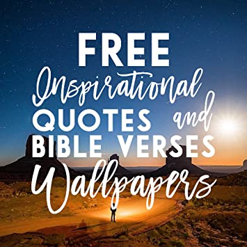 Amazoncom Inspirational Quotes And Bible Verses Wallpapers