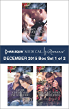 Harlequin Medical Romance December 2015 - Box Set 1 of 2: Playboy Doc's Mistletoe Kiss\From Christmas to Forever?\Miracle Under the Mistletoe