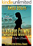 A Clean Western Historical Romance - Lazarus County Mail Order Brides Two: Western Redemption