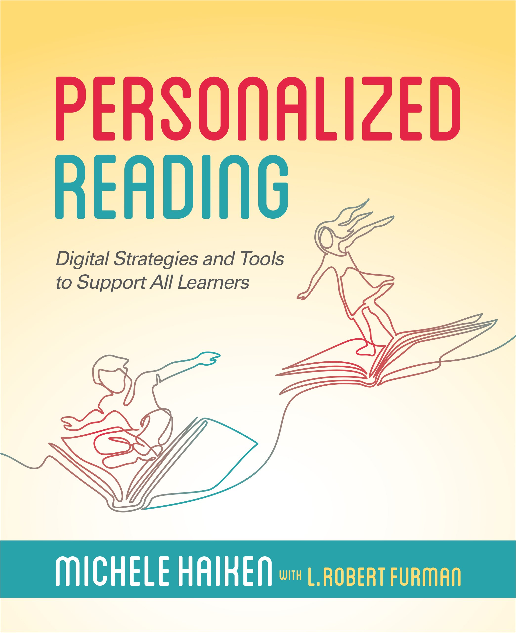 Personalized Reading: Digital Strategies and Tools to Support All Learners ebook