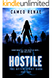 Hostile (The After Light Saga Book 4)