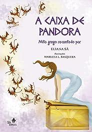A caixa de Pandora: Mito grego recontado para crianças