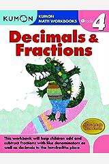 Grade 4 Decimals & Fractions (Kumon Math Workbooks) Paperback