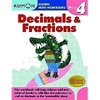 Grade 4 Decimals & Fractions (Kumon Math Workbooks)