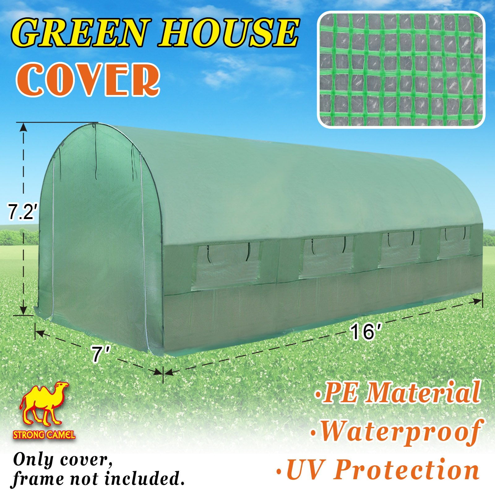 Strong Camel Replacement Hot Green House Cover in Green Color for 16' X 7' X 7' H Larger Walk In Outdoor Plant Gardening Greenhouse (FRAME DOES NOT INCLUDED)
