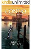 CONDO: A nail biting Murder Mystery - suspenseful with a terrific twist at the end (Frankie Armstrong Book 2)