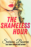 The Shameless Hour: A Sports Romance (The Ivy Years Book 4)