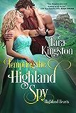 Tempting the Highland Spy (Highland Heart Series Book 3)