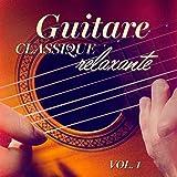 Guitare classique relaxante, Vol. 1