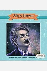 Albert Einstein: Brilliant Scientist (Beginner Biographies) Library Binding