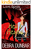 Hell and Hexes (Accidental Witches Book 4)