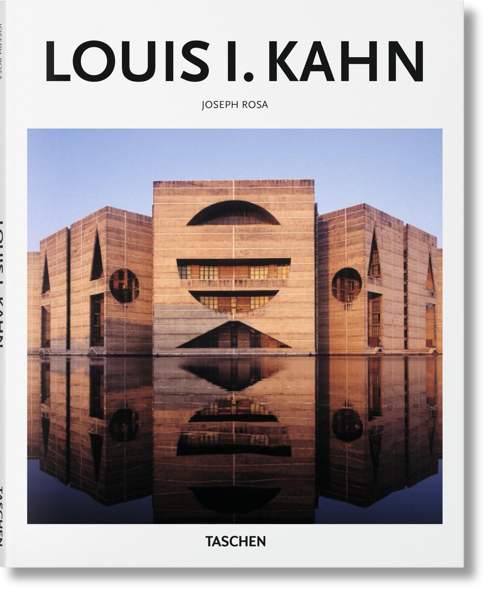 Louis I. Kahn : 1901-1974- Enlightened Space