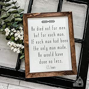 He Died not for Men CS Lewis Sign Farmhouse Sign Home Decor Sign Wood Sign Easter Sign Christ Sign
