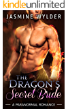 The Dragon's Secret Bride (Dragon Secrets Book 2)