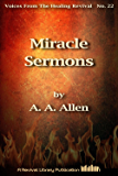 Miracle Sermons (Voices From The Healing Revival Book 22)